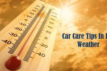 Car Care Tips In Hot Weather