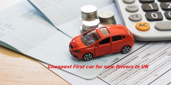 Cheapest First Car for New Drivers in Uk