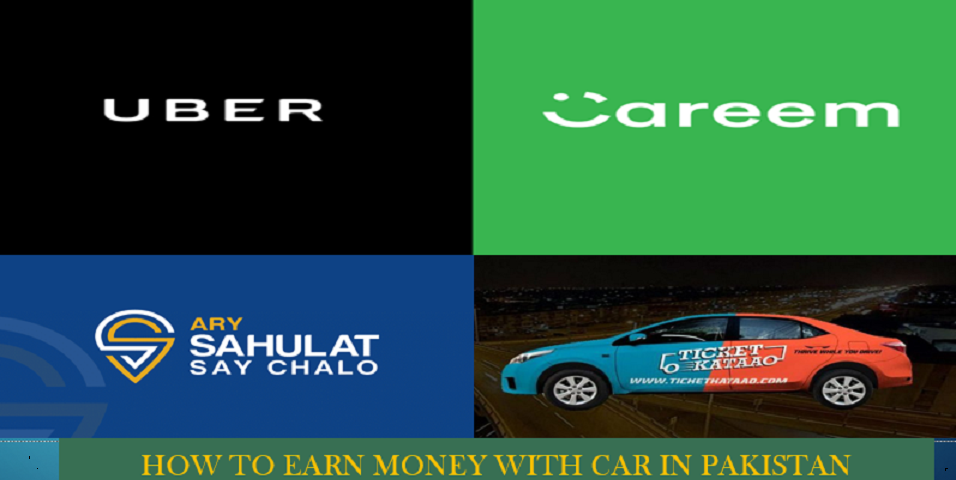 How to Earn Money with Car In Pakistan