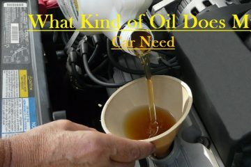What Kind of Oil Does My Car Need