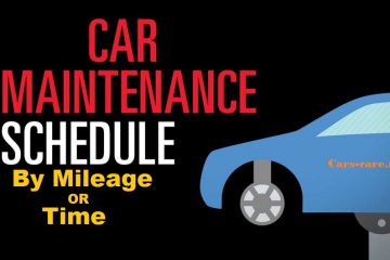Car Maintenance Schedule by Mileage or Time