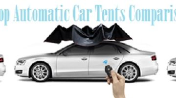 Top Automatic Car Tents Comparison