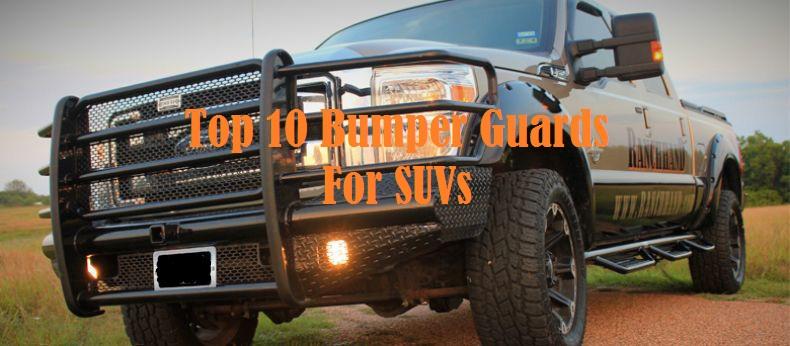 Top 10 Bumper Guards For SUVs
