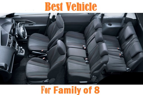 Best Vehicle for Family Of 8