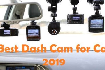 Best Dash Cam for Car 2019