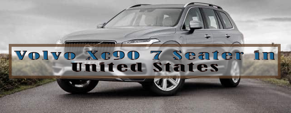 Volvo Xc90 7 Seater in United States