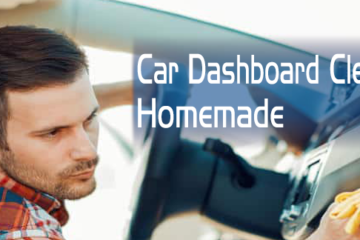 Car Dashboard Cleaner Homemade