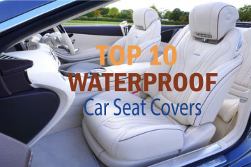 Top 10 Waterproof Car Seat Covers