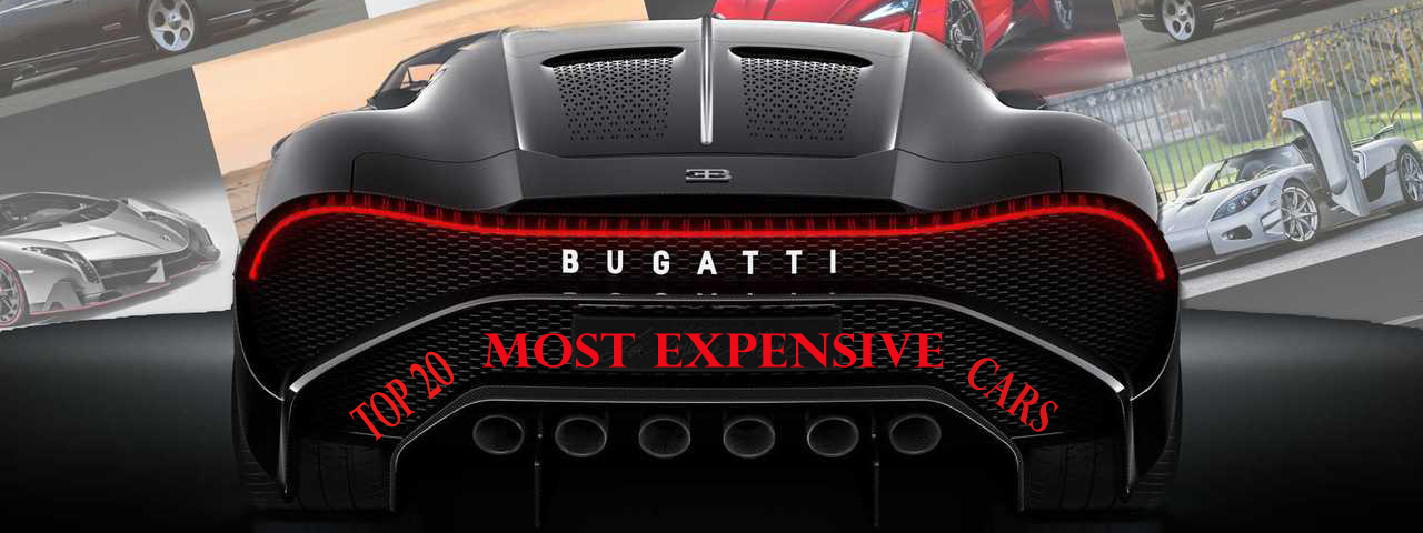 Top 20 Most Expensive Cars