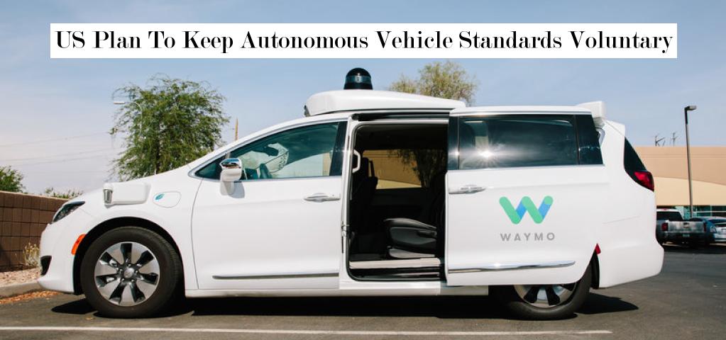 US Plan To Keep Autonomous Vehicle Standards Voluntary