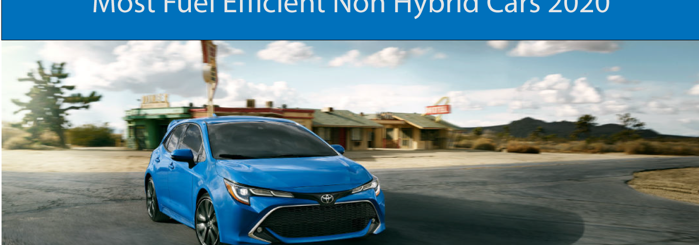 Most Fuel Efficient Non Hybrid Cars 2020