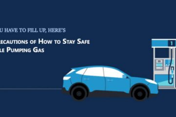 4 Precautions of How to Stay Safe While Pumping Gas