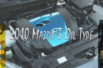 2010 Mazda 3 Oil Type