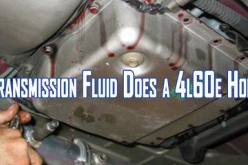 How Much Transmission Fluid Does a 4l60e Hold