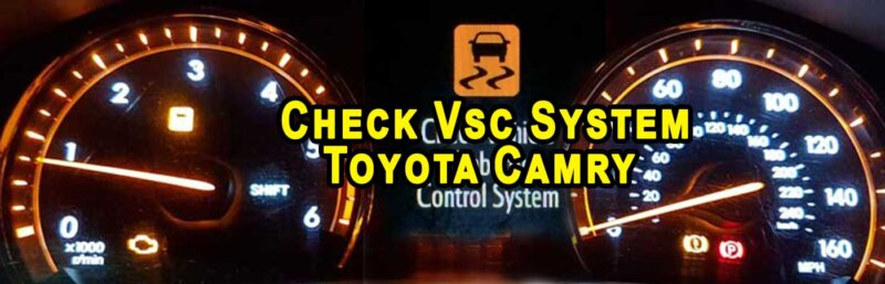 How To Fix Check Vsc System Toyota Camry