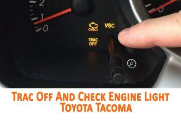 Trac Off And Check Engine Light Toyota Tacoma