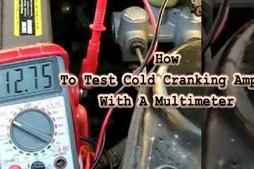How To Test Cold Cranking Amps With A Multimeter